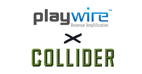Playwire and Collider take on the Entertainment Vertical With Exclusive Partnership