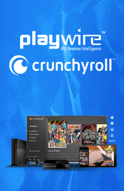 Playwire And Crunchyroll Expand Successful Partnership To Include The United Kingdom