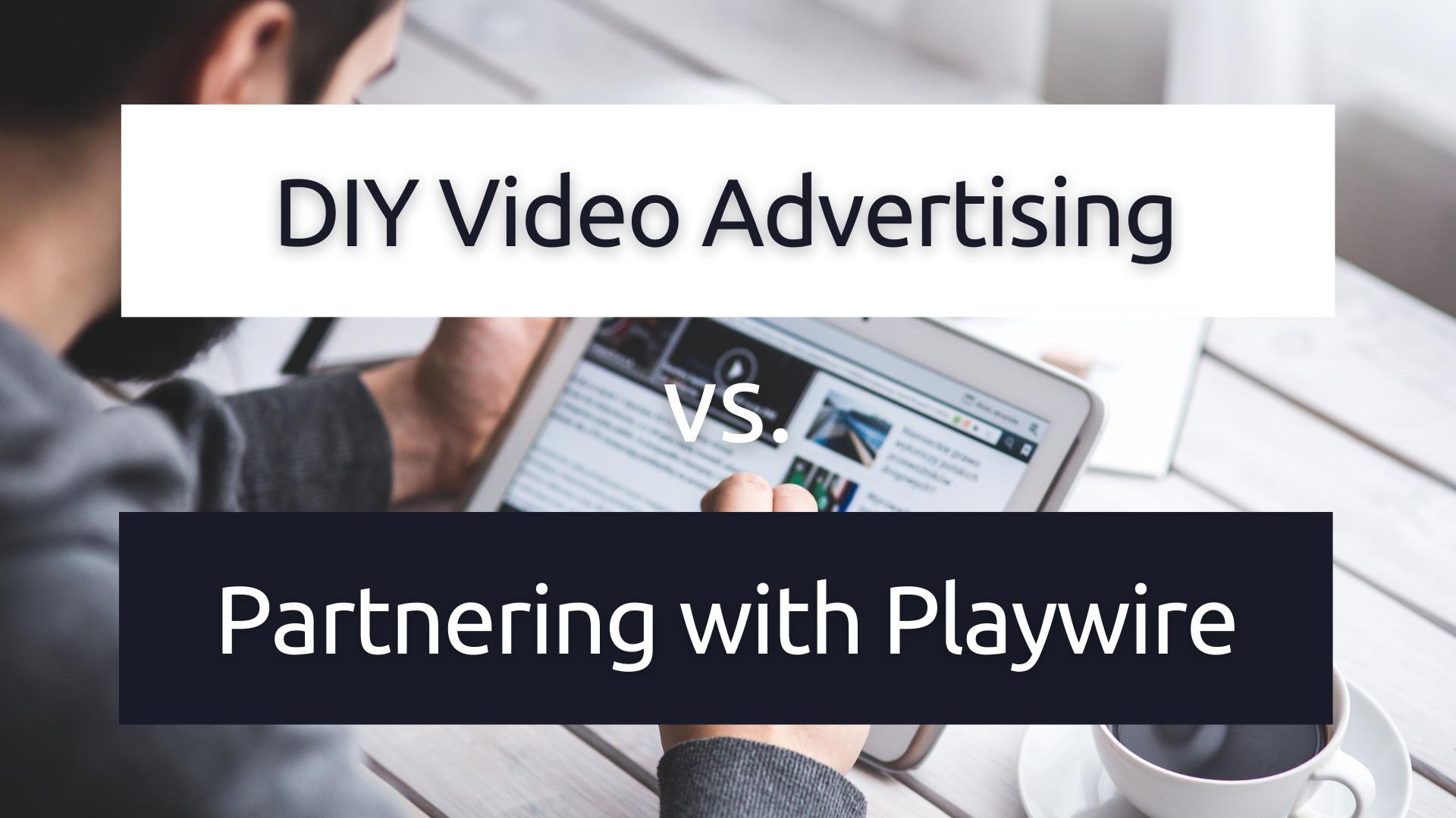 7 Benefits of a Video Advertising Platform