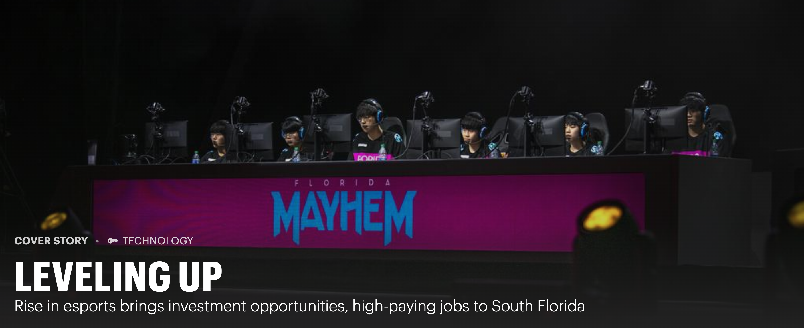 Cover Story: Rise in esports brings investment opportunities, high-paying jobs to South Florida