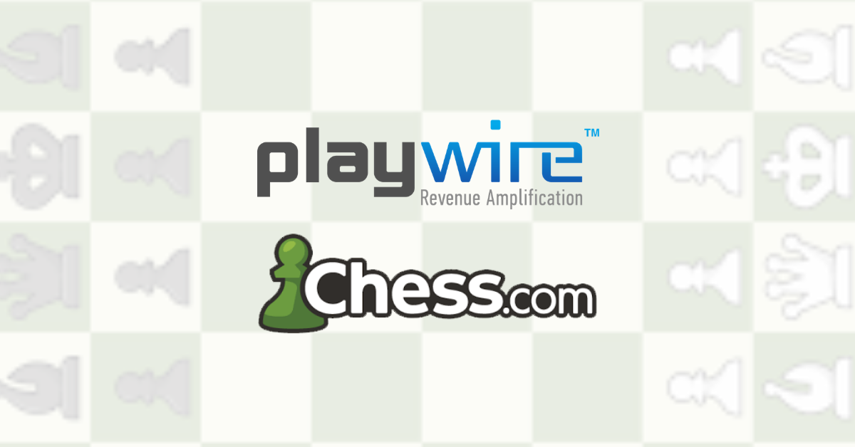 Checkmate: Playwire Wins Another Strategic Partnership in Gaming Media Industry With Chess.com