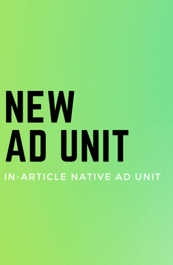 10%-15% Revenue Increase With Our New In-Article Native Ad Unit