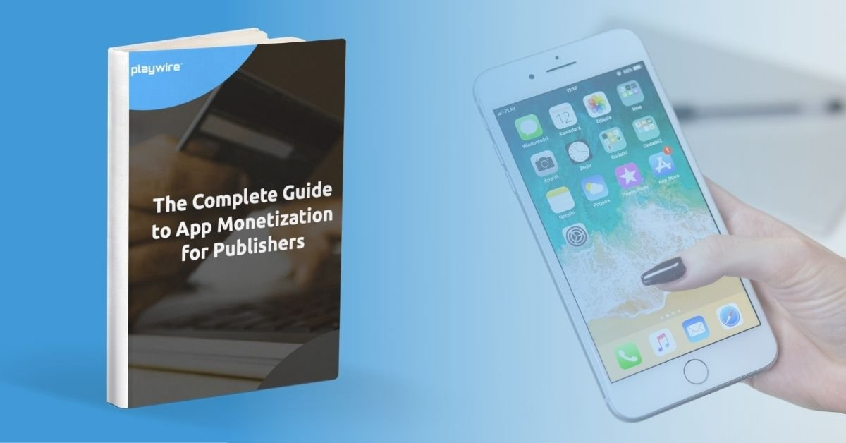 New Guide: The Complete Guide to App Monetization